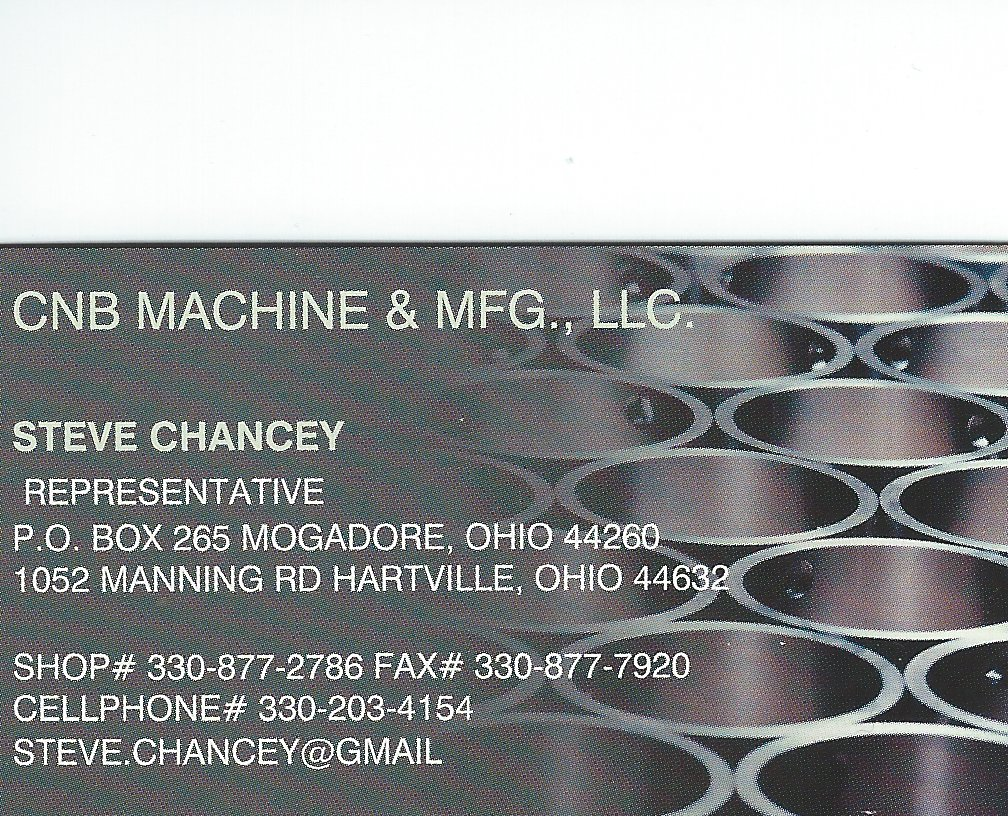 Steve Chancey CNB Machine